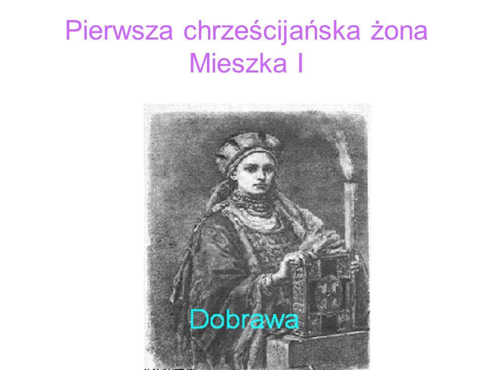 Pierwsza chrześcijańska żona Mieszka I