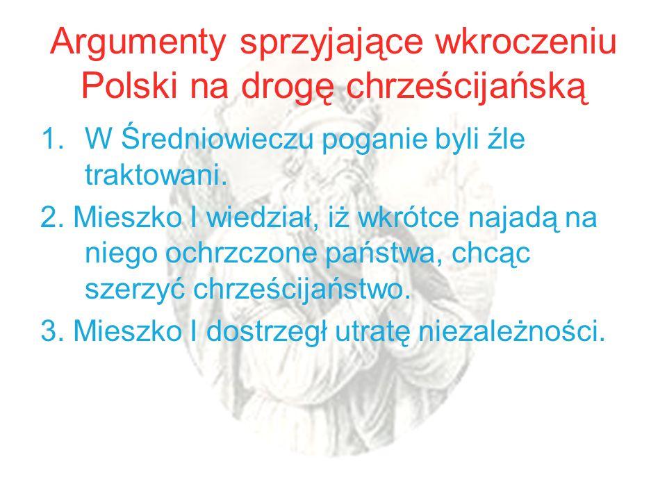 Argumenty sprzyjające wkroczeniu Polski na drogę chrześcijańską