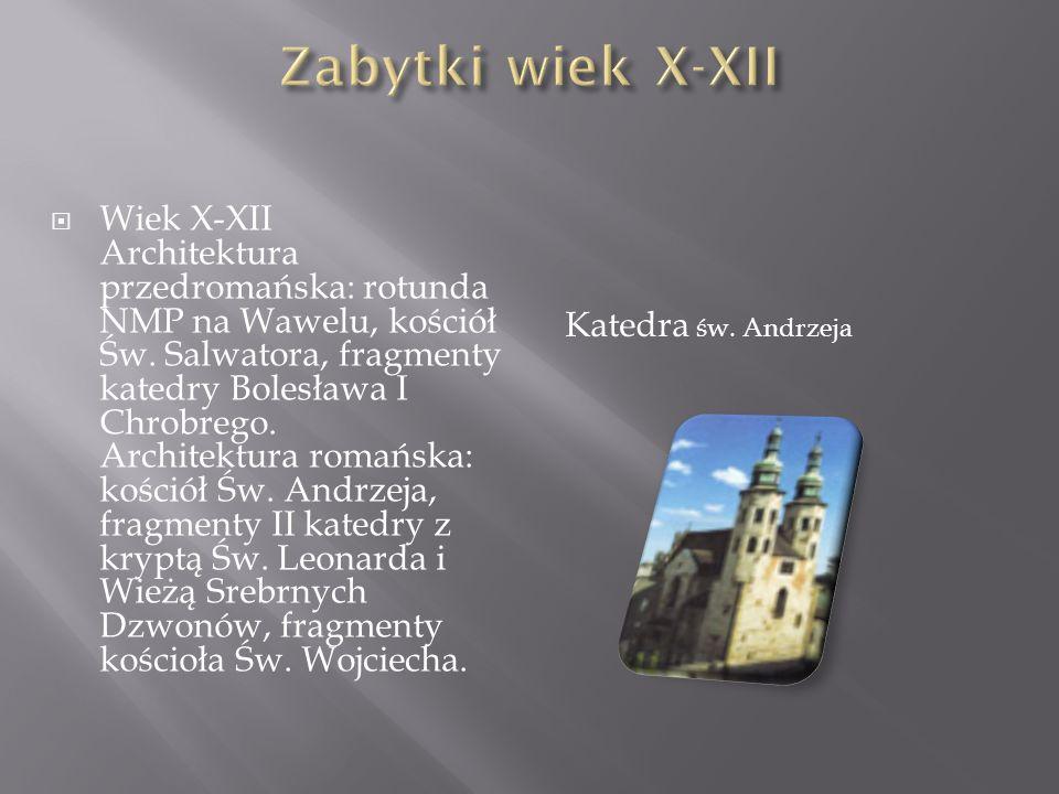Zabytki wiek X-XII