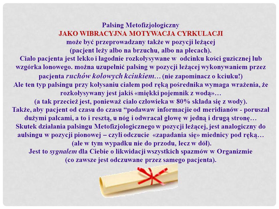 Palsing Metofizjologiczny JAKO WIBRACYJNA MOTYWACJA CYRKULACJI