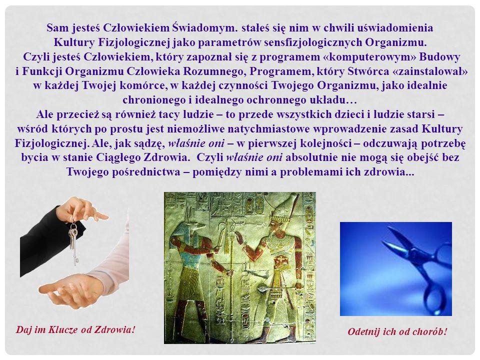 Kultury Fizjologicznej jako parametrów sensfizjologicznych Organizmu.