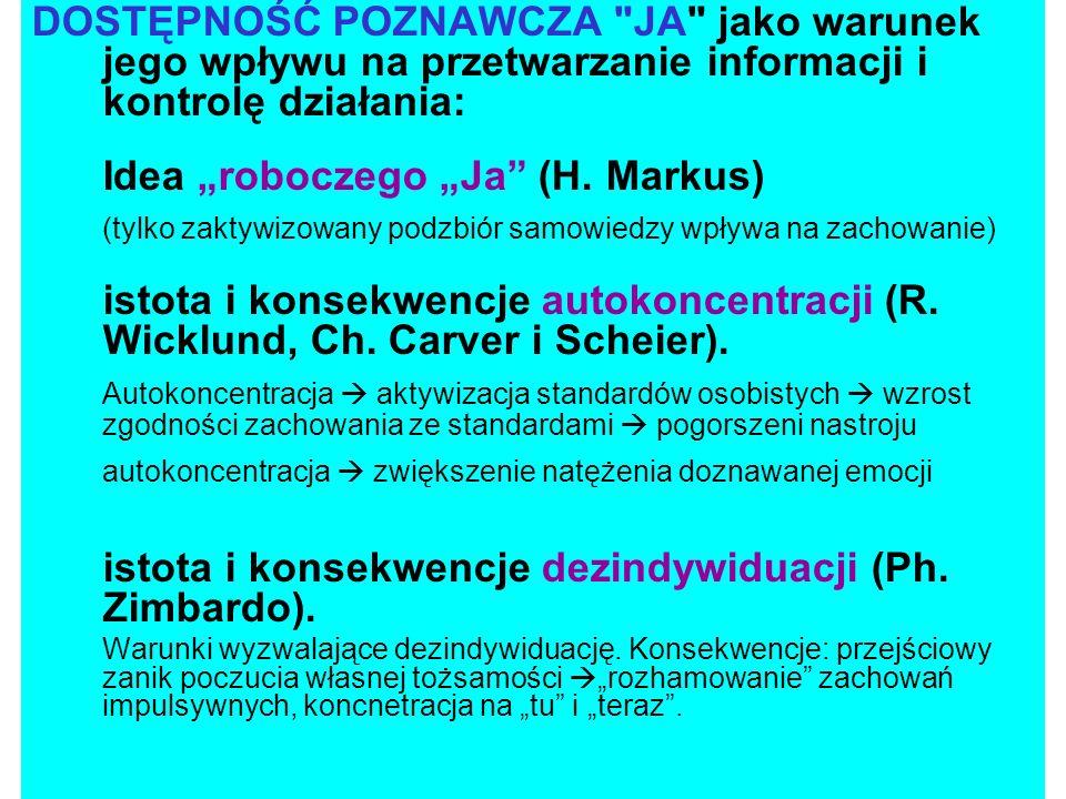 """Idea """"roboczego """"Ja (H. Markus)"""