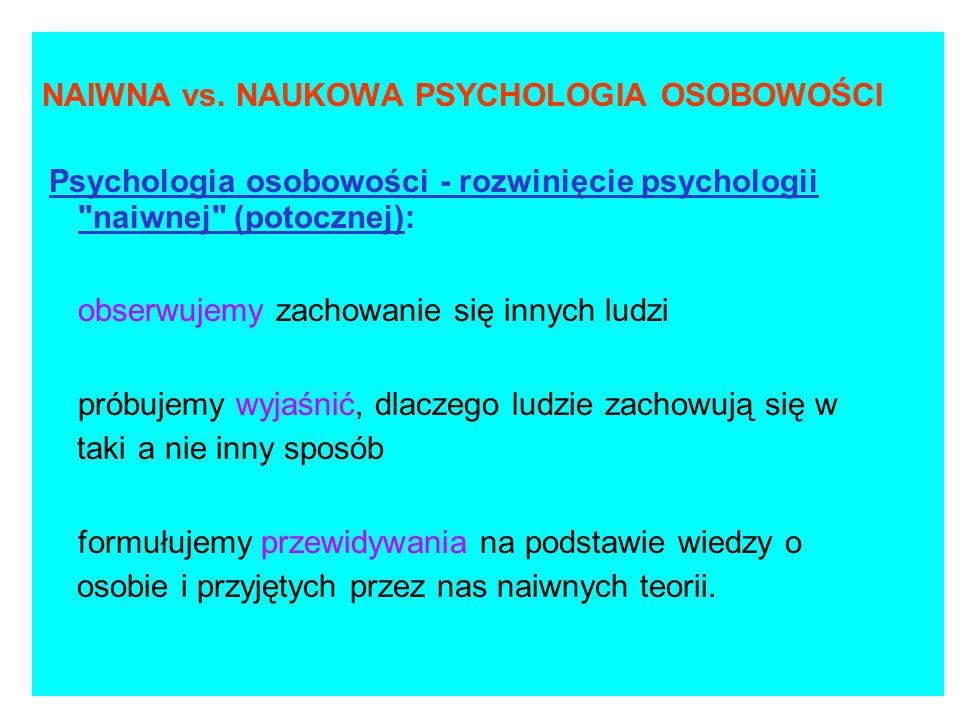 NAIWNA vs. NAUKOWA PSYCHOLOGIA OSOBOWOŚCI