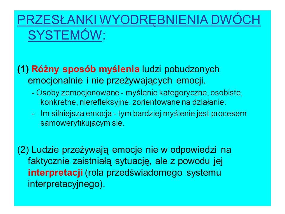 PRZESŁANKI WYODRĘBNIENIA DWÓCH SYSTEMÓW: