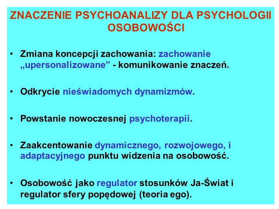 ZNACZENIE PSYCHOANALIZY DLA PSYCHOLOGII OSOBOWOŚCI