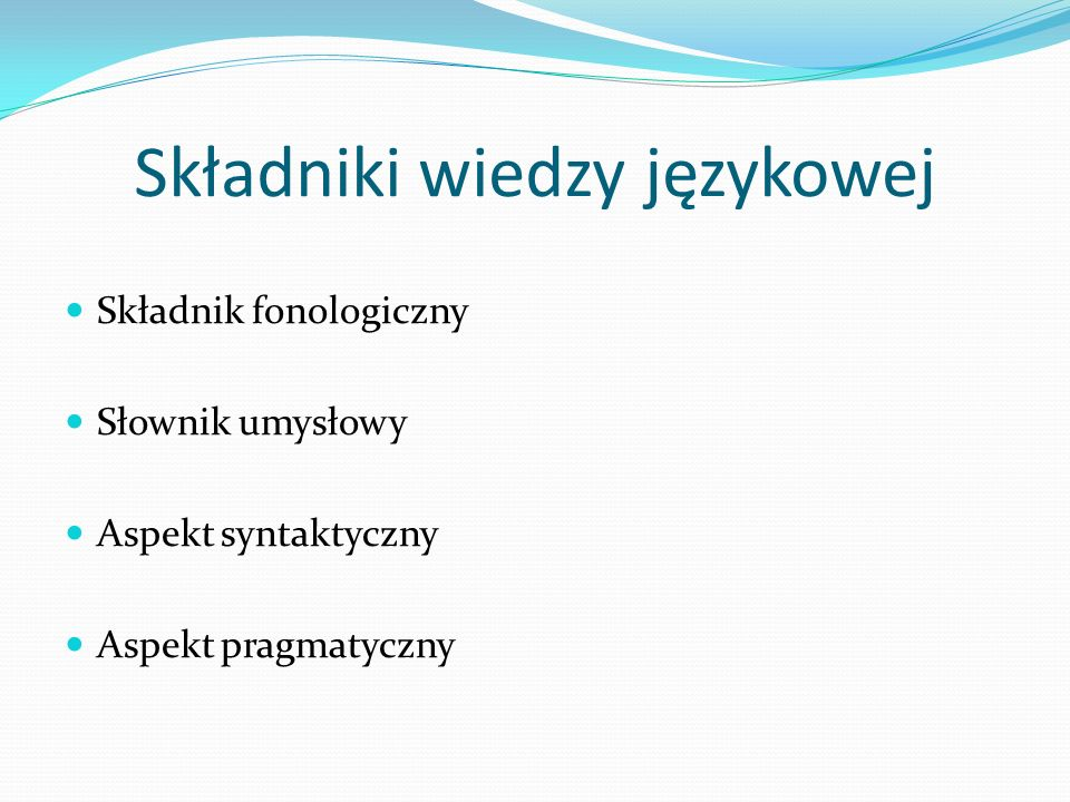 Składniki wiedzy językowej