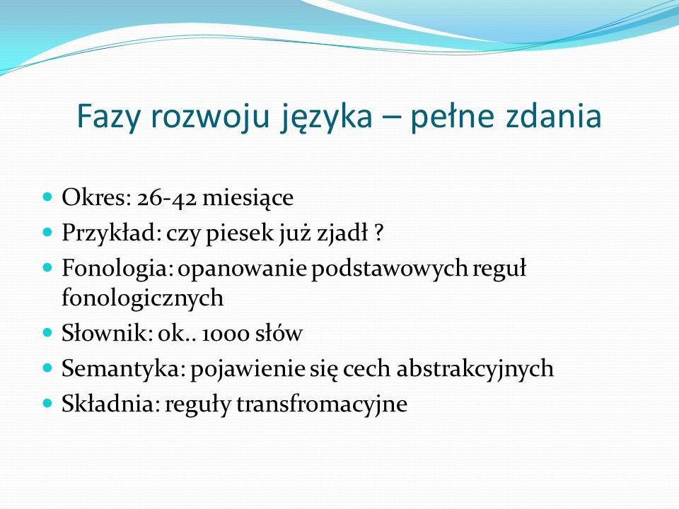 Fazy rozwoju języka – pełne zdania