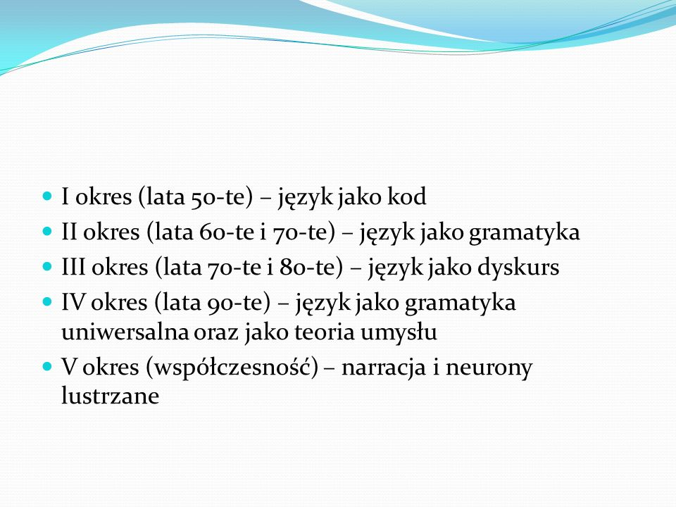 I okres (lata 50-te) – język jako kod