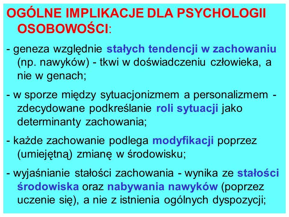 OGÓLNE IMPLIKACJE DLA PSYCHOLOGII OSOBOWOŚCI: