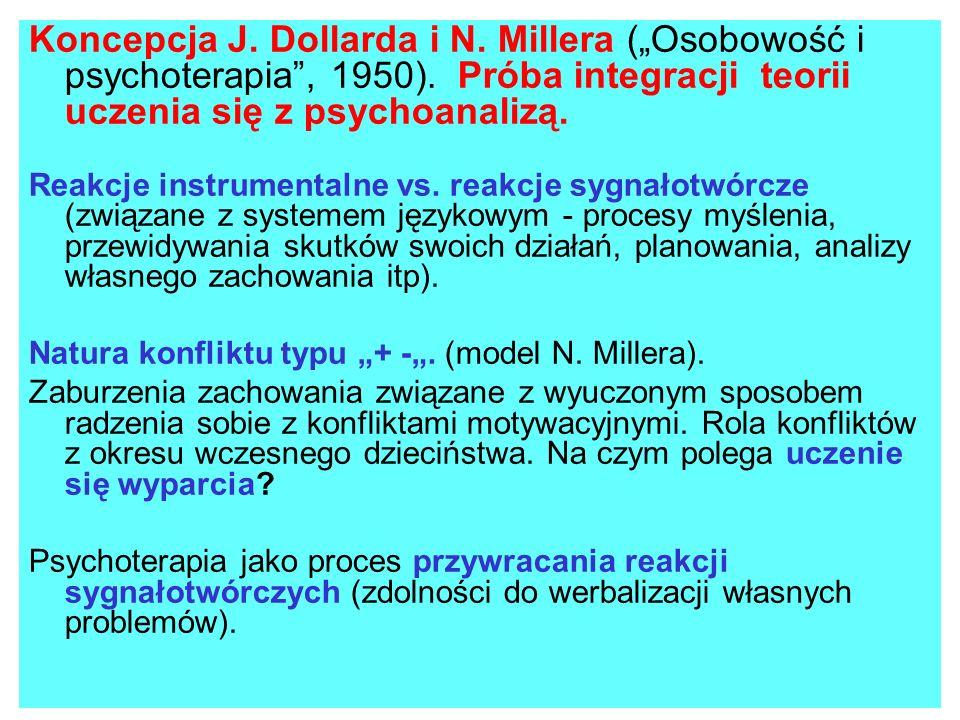 """Koncepcja J. Dollarda i N. Millera (""""Osobowość i psychoterapia , 1950)"""