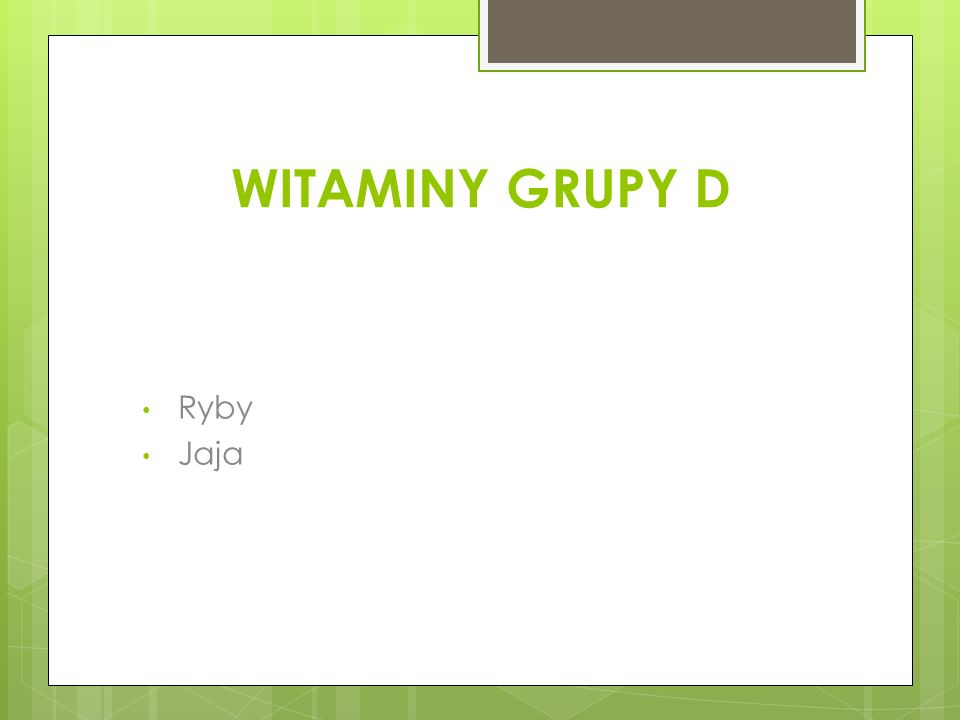 WITAMINY GRUPY D Ryby Jaja