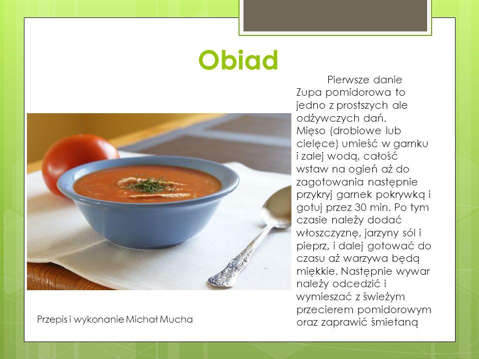 Obiad Pierwsze danie. Zupa pomidorowa to jedno z prostszych ale odżywczych dań.