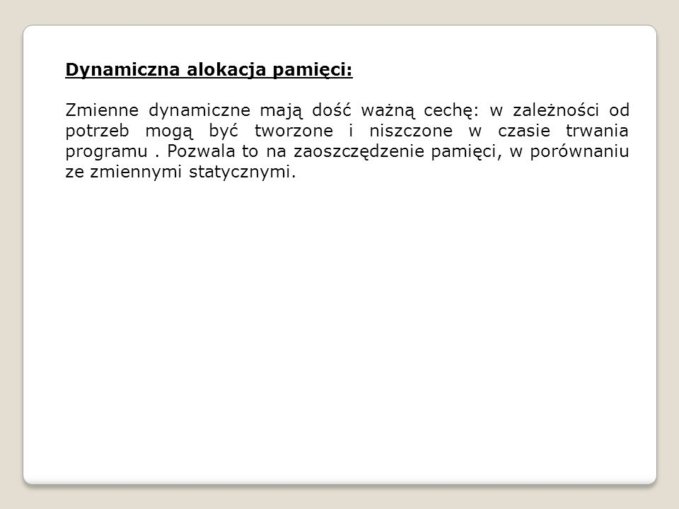Dynamiczna alokacja pamięci:
