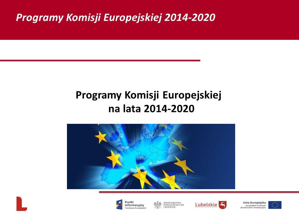 Programy Komisji Europejskiej na lata 2014-2020