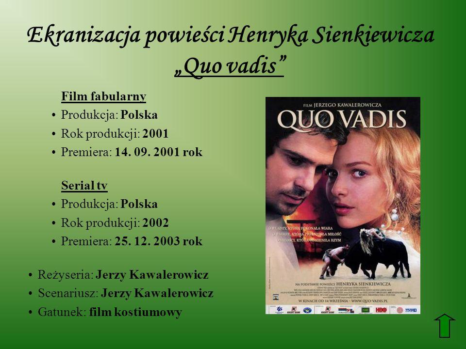 """Ekranizacja powieści Henryka Sienkiewicza """"Quo vadis"""