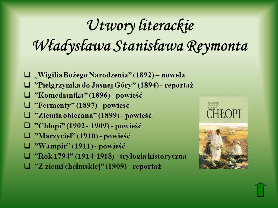Utwory literackie Władysława Stanisława Reymonta