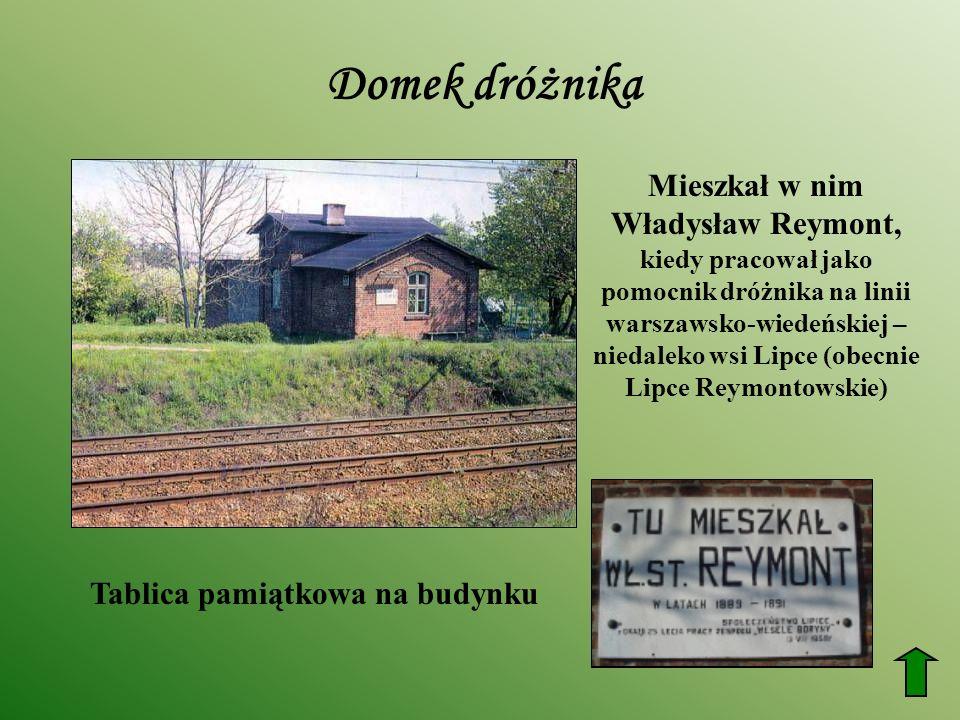Domek dróżnika Mieszkał w nim Władysław Reymont,