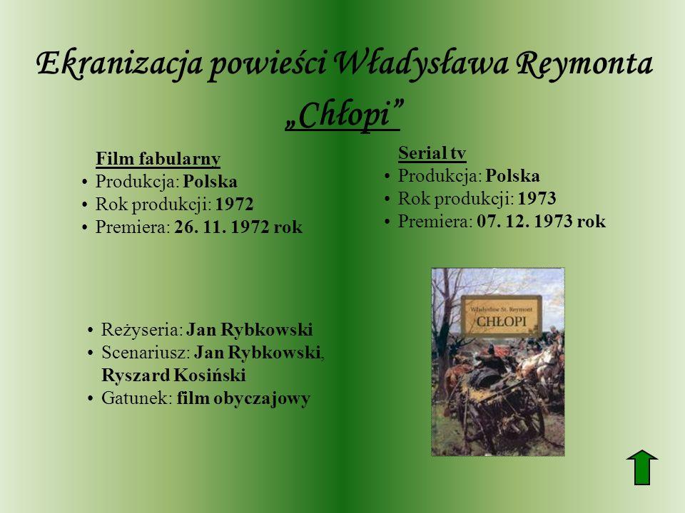 """Ekranizacja powieści Władysława Reymonta """"Chłopi"""