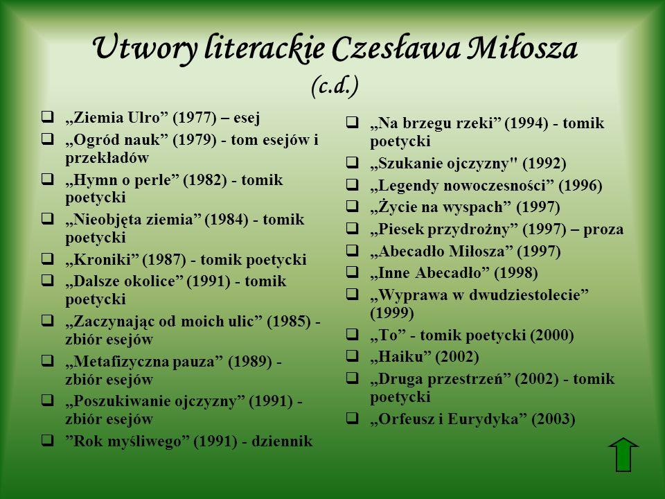 Utwory literackie Czesława Miłosza (c.d.)