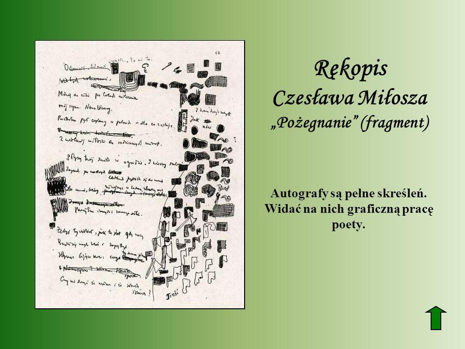 """Rękopis Czesława Miłosza """"Pożegnanie (fragment)"""