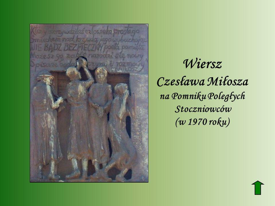 Wiersz Czesława Miłosza na Pomniku Poległych Stoczniowców (w 1970 roku)