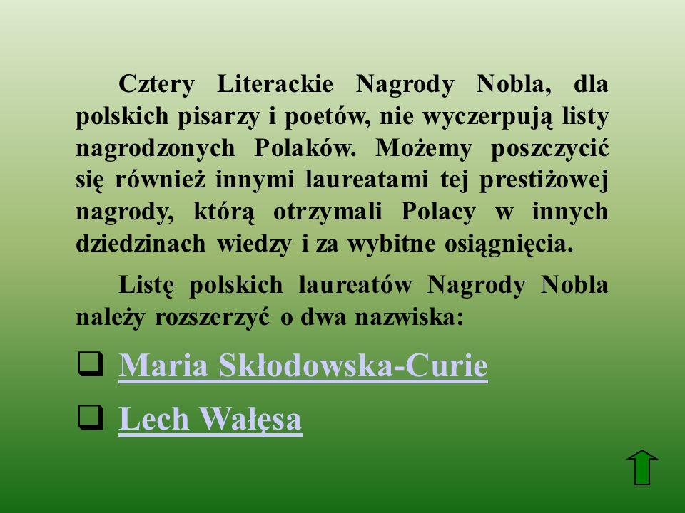 Maria Skłodowska-Curie Lech Wałęsa