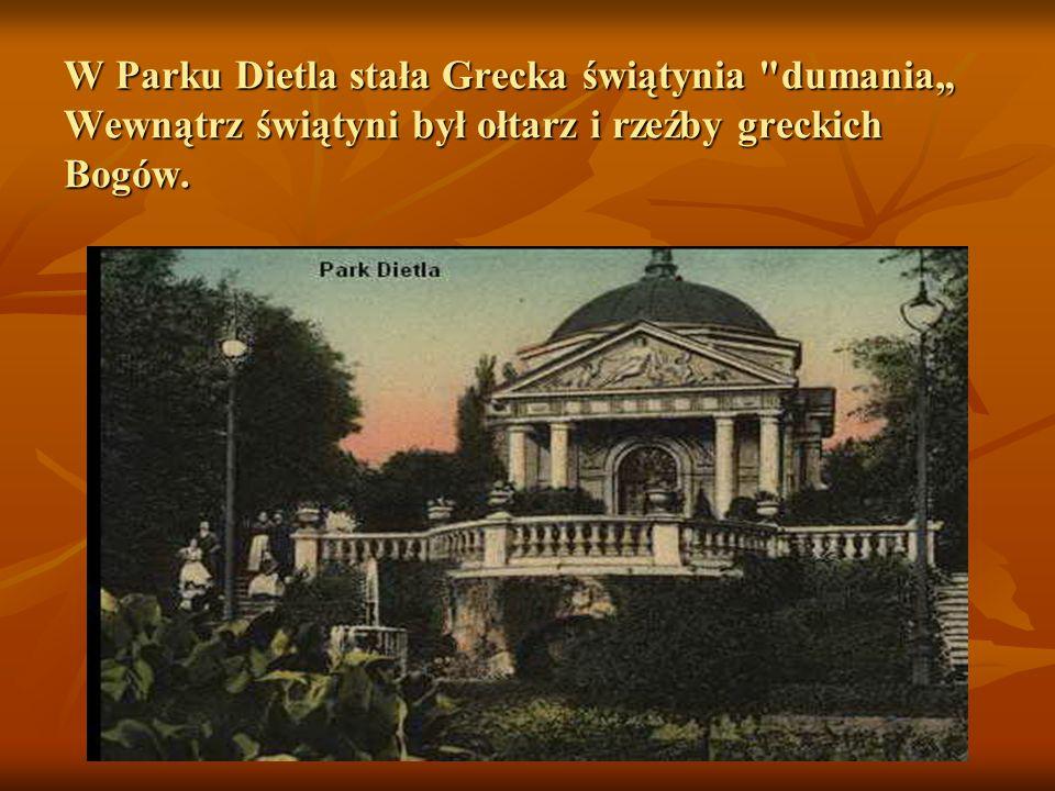 """W Parku Dietla stała Grecka świątynia dumania"""" Wewnątrz świątyni był ołtarz i rzeźby greckich Bogów."""
