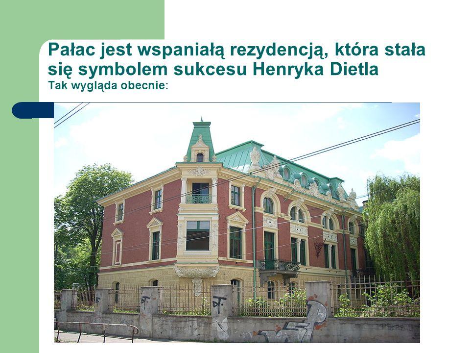 Pałac jest wspaniałą rezydencją, która stała się symbolem sukcesu Henryka Dietla Tak wygląda obecnie: