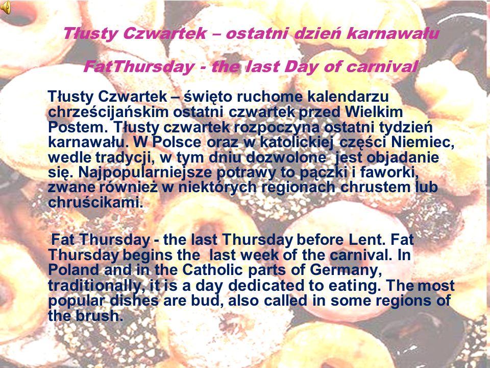 Tłusty Czwartek – ostatni dzień karnawału FatThursday - the last Day of carnival