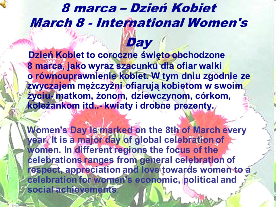 8 marca – Dzień Kobiet March 8 - International Women s Day