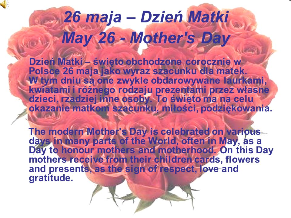 26 maja – Dzień Matki May 26 - Mother s Day