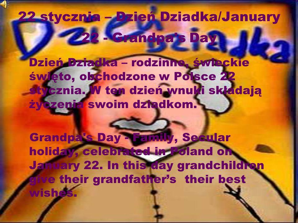 22 stycznia – Dzień Dziadka/January 22 - Grandpa s Day