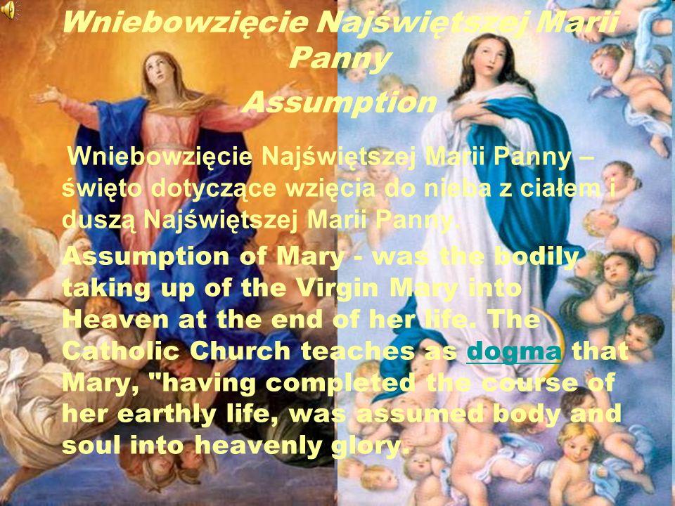 Wniebowzięcie Najświętszej Marii Panny Assumption