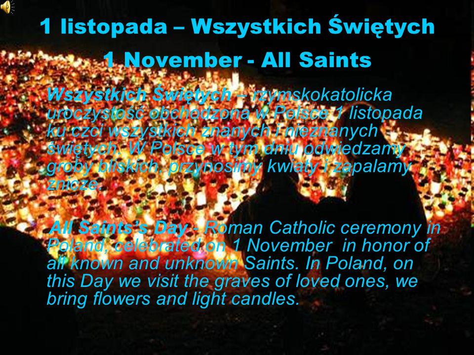 1 listopada – Wszystkich Świętych 1 November - All Saints