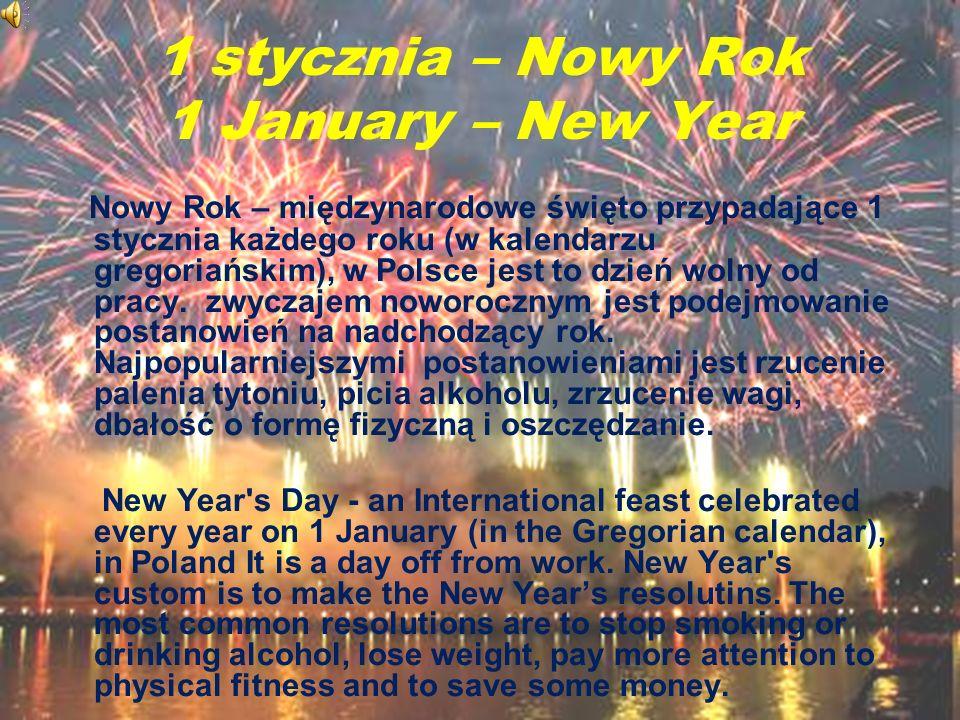 1 stycznia – Nowy Rok 1 January – New Year