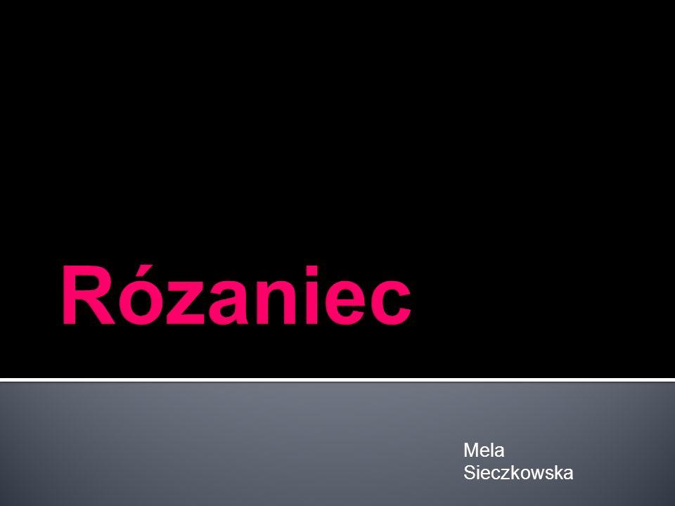 Rózaniec Mela Sieczkowska