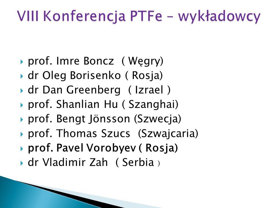 VIII Konferencja PTFe – wykładowcy