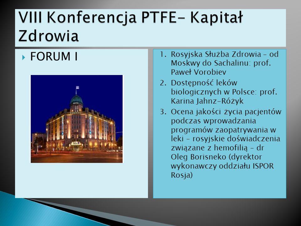 VIII Konferencja PTFE- Kapitał Zdrowia