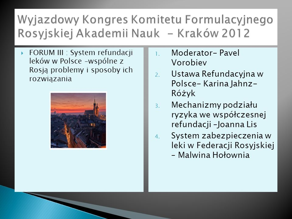 Wyjazdowy Kongres Komitetu Formulacyjnego Rosyjskiej Akademii Nauk - Kraków 2012