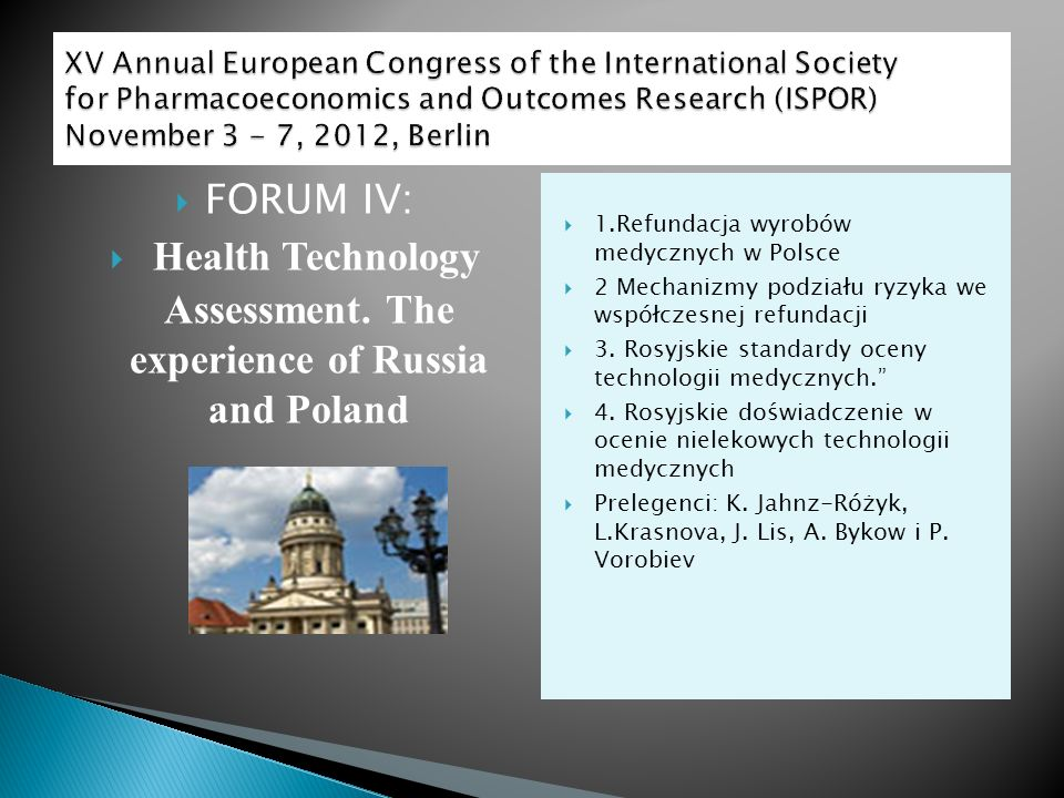 Health Technology Assessment. The experience of Russia and Poland