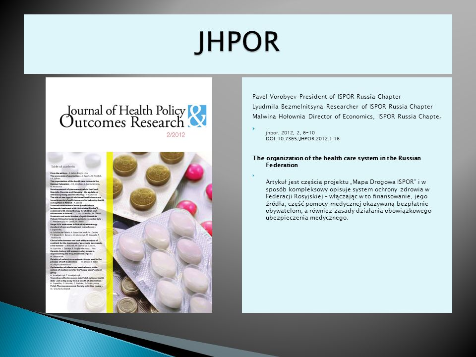 JHPOR Pavel Vorobyev President of ISPOR Russia Chapter