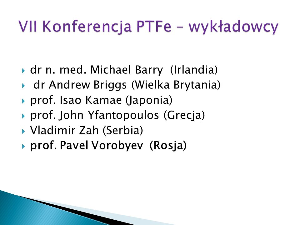 VII Konferencja PTFe – wykładowcy