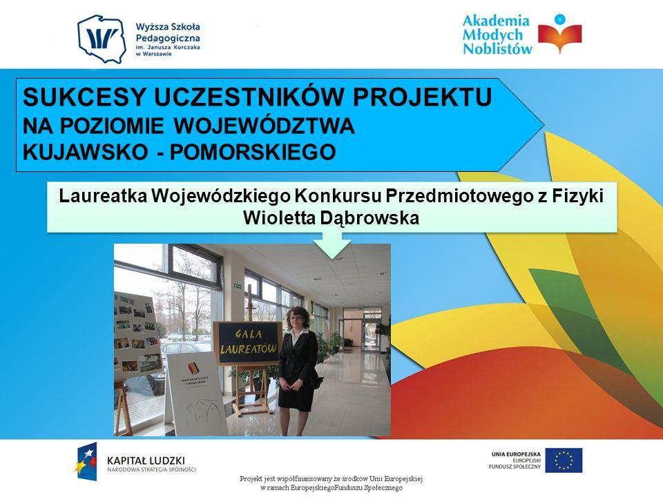 Laureatka Wojewódzkiego Konkursu Przedmiotowego z Fizyki