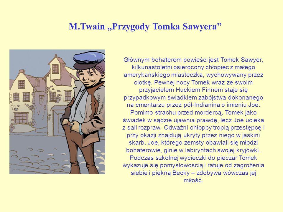 """M.Twain """"Przygody Tomka Sawyera"""