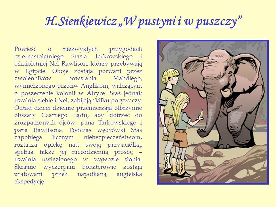 """H.Sienkiewicz """"W pustyni i w puszczy"""