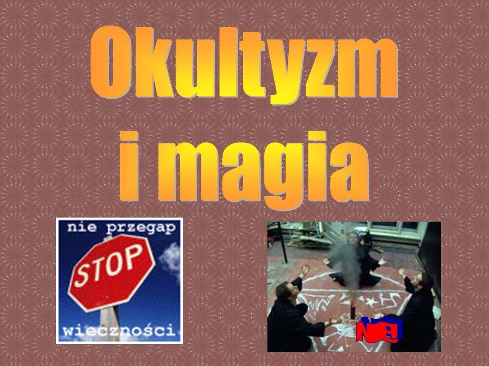 Okultyzm i magia NIE!