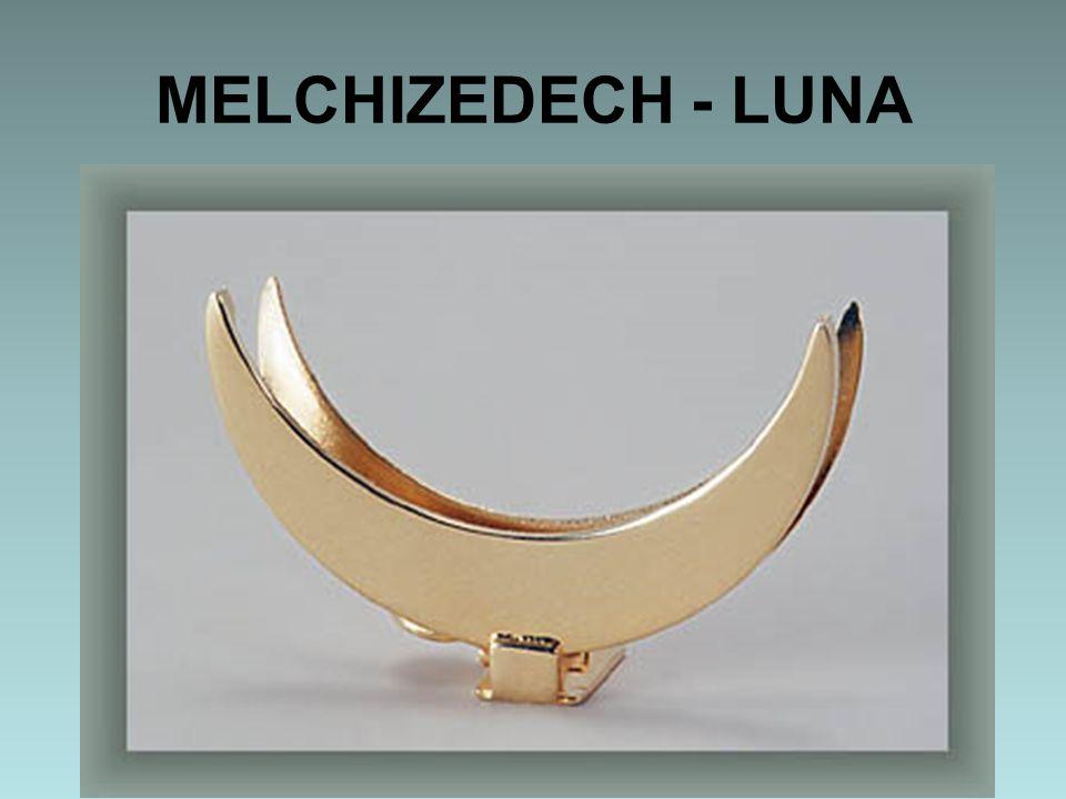 MELCHIZEDECH - LUNA
