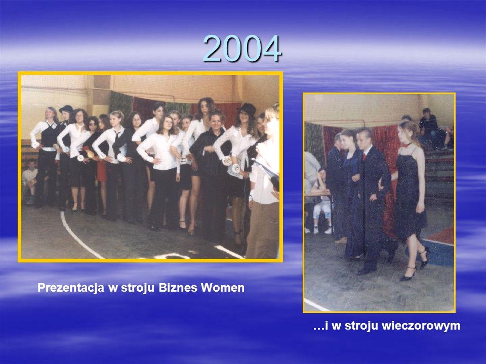 2004 Prezentacja w stroju Biznes Women …i w stroju wieczorowym