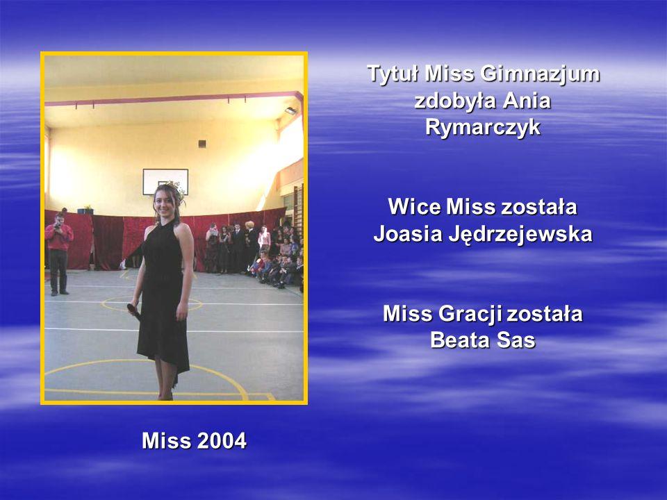 Tytuł Miss Gimnazjum zdobyła Ania Rymarczyk