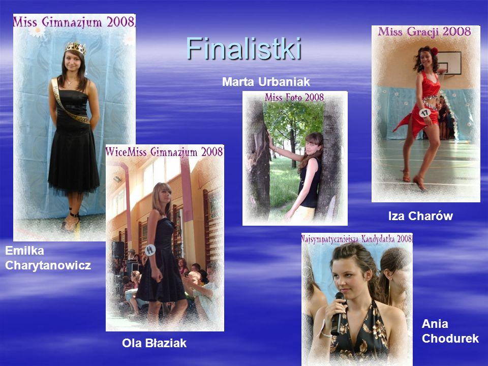 Finalistki Marta Urbaniak Iza Charów Emilka Charytanowicz